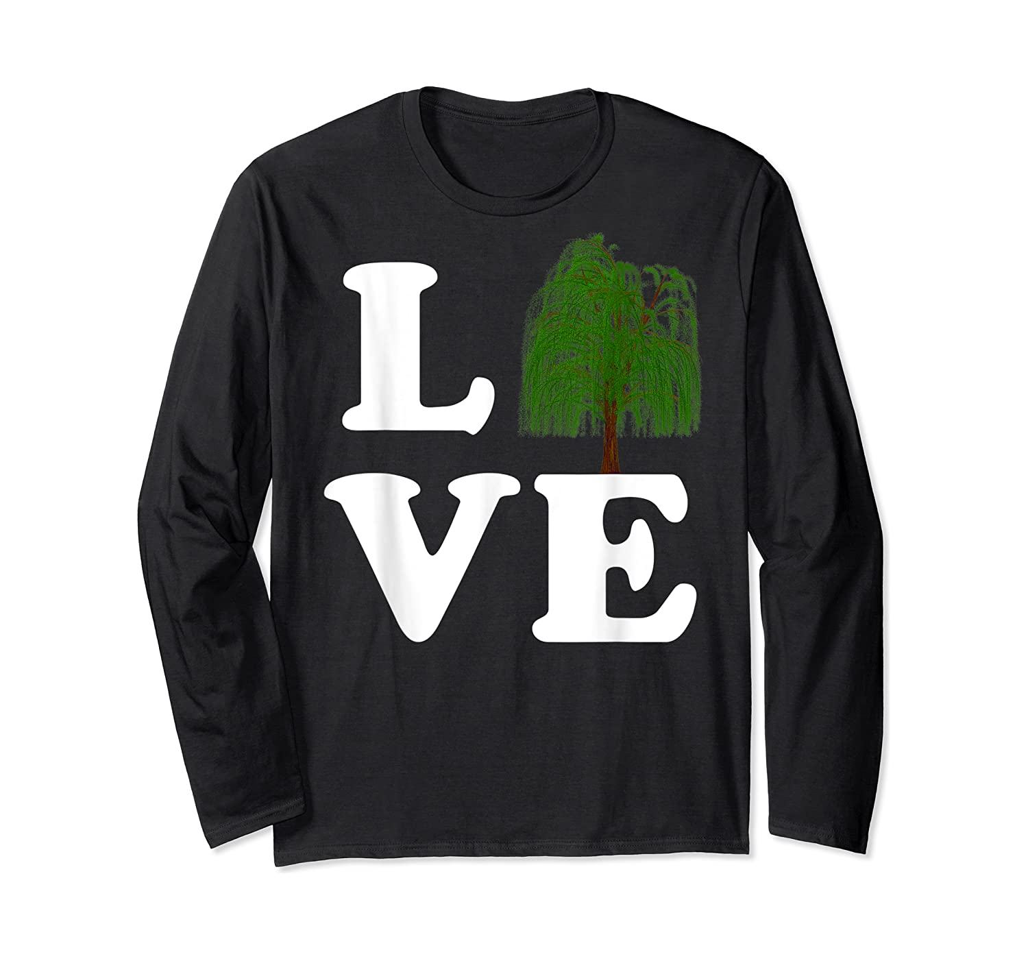Love Trees Shirt Earth Day Weeping Willow Tee T-shirt Long Sleeve T-shirt