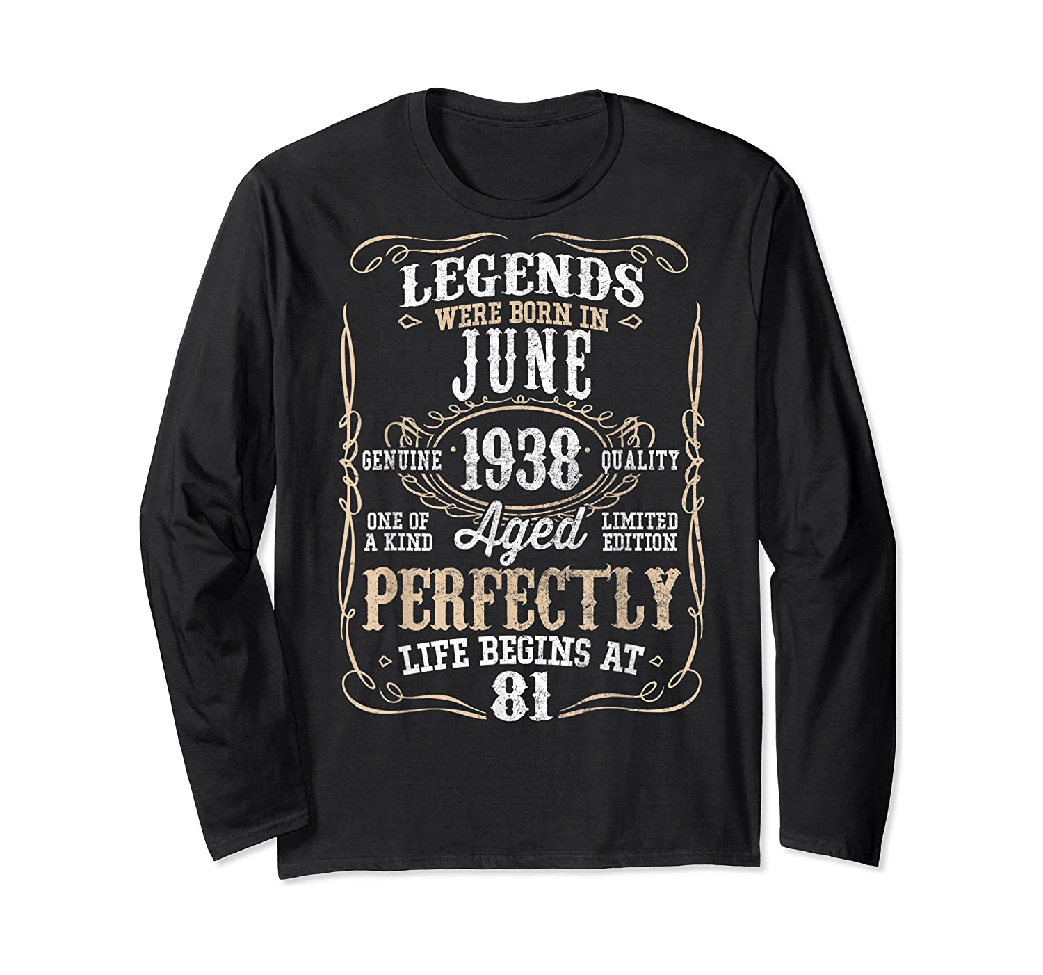 Legends Born June 1938 81st Awesome Birthday Gift T-shirt Long Sleeve T-shirt