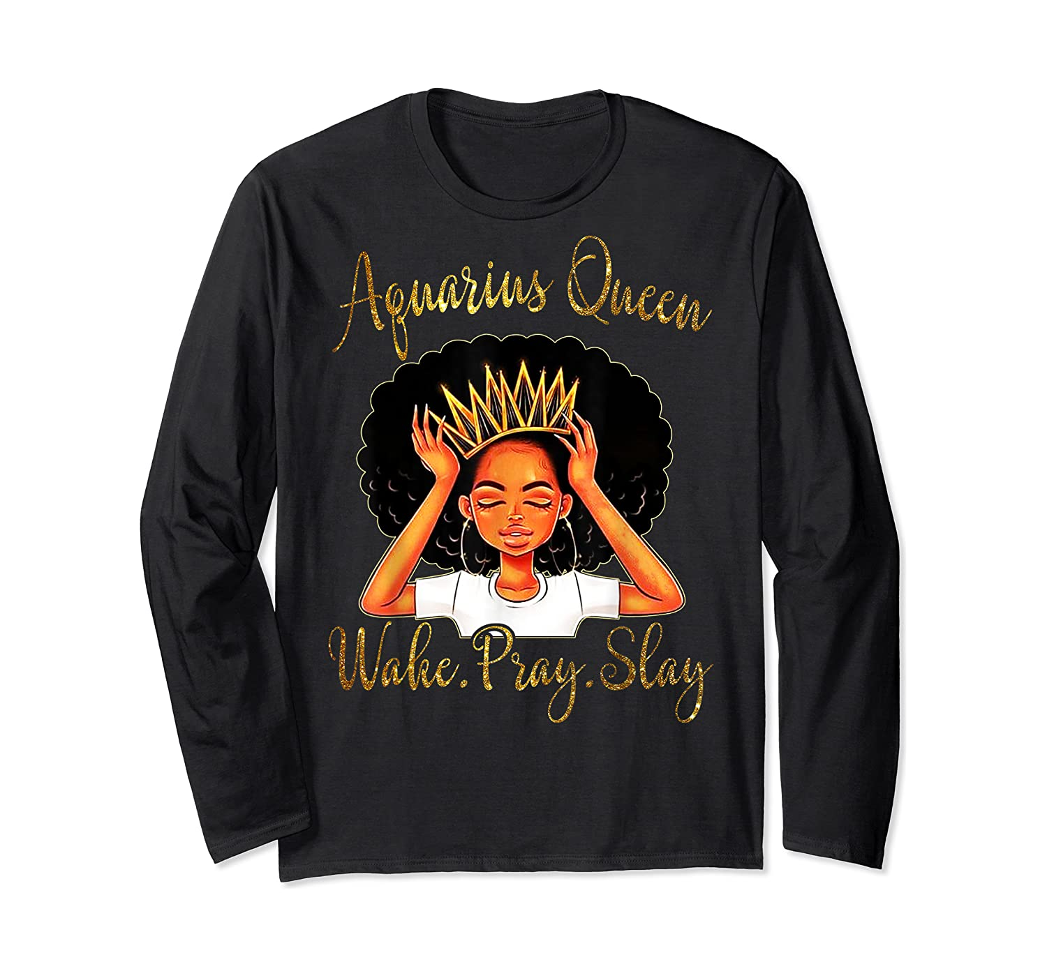 Aquarius Queens Are Born In January 20 February 18 Shirts Long Sleeve T-shirt