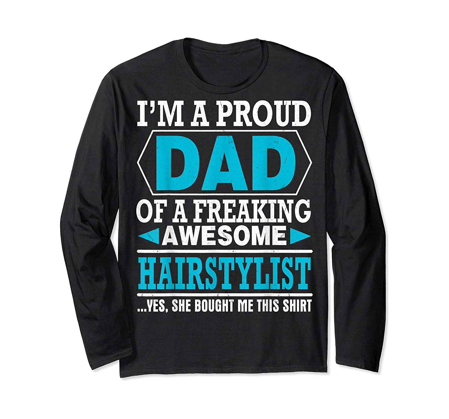 S Proud Dad Awesome Hairstylist Gift T-shirt Long Sleeve T-shirt