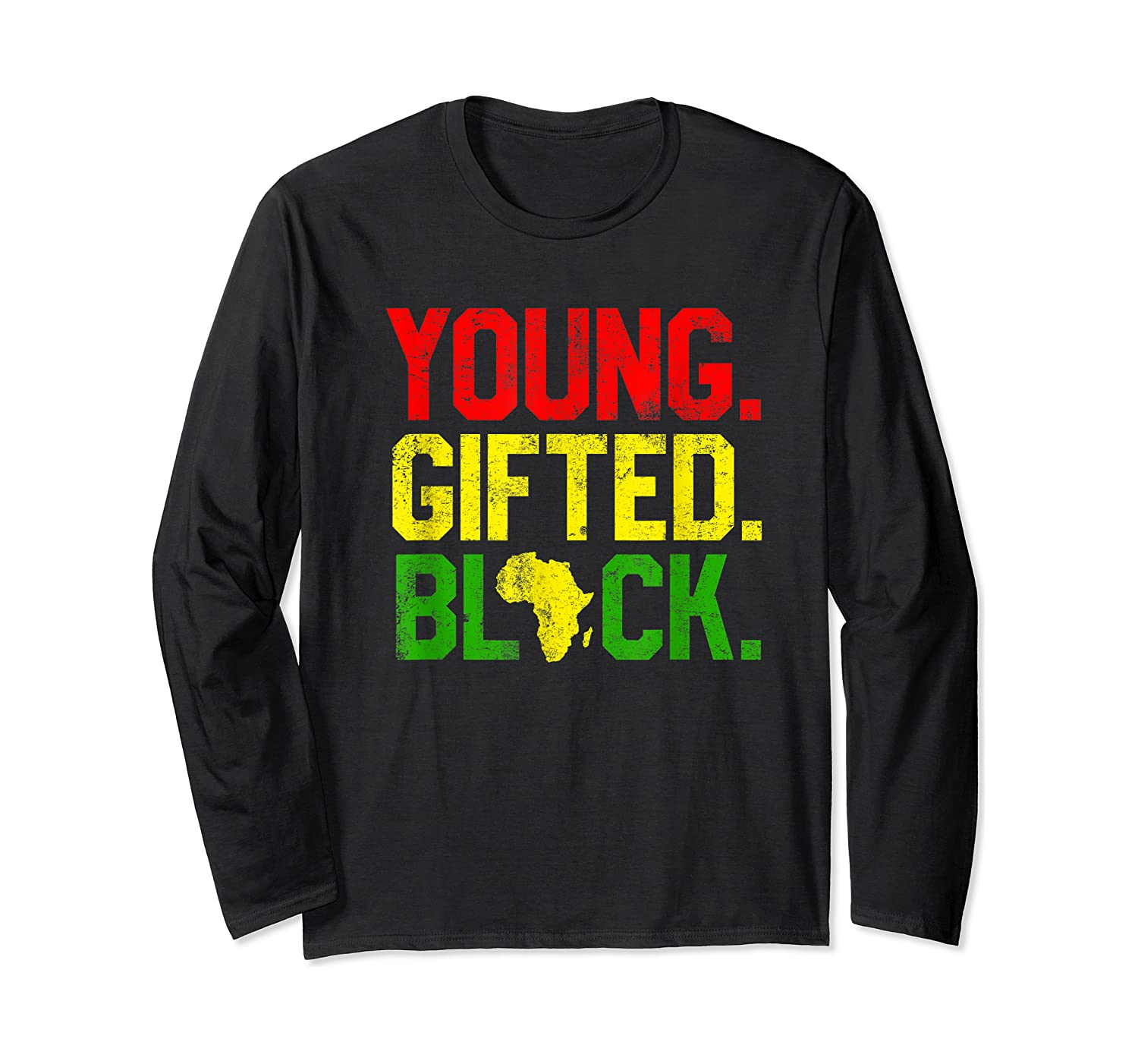 Gifted Black History Month African American Gifts Shirts Long Sleeve T-shirt