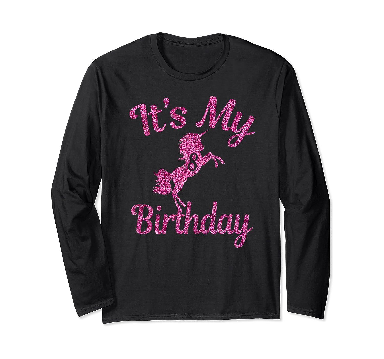 It's My 8th Birthday Girls Party 8 Pink Unicorns T-shirts T Long Sleeve T-shirt