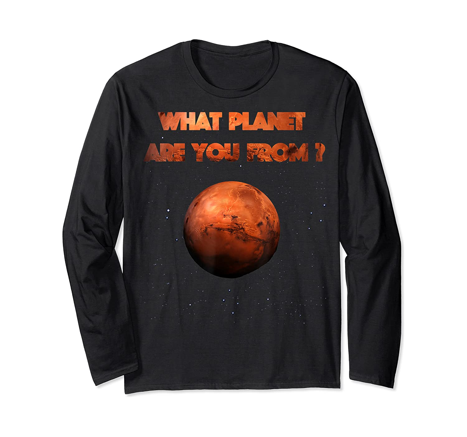 Planet Mars Planet In Solar System Shirts Long Sleeve T-shirt