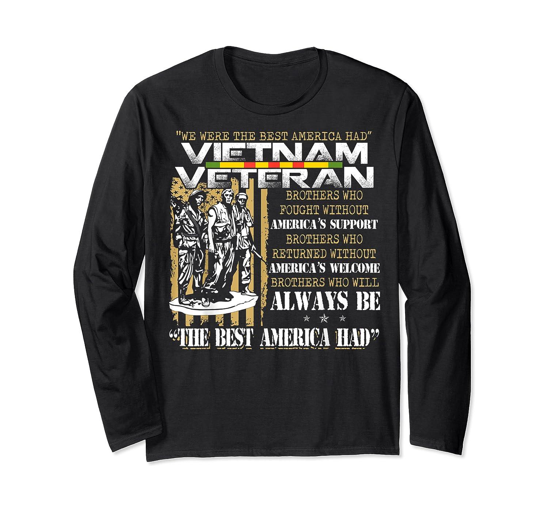 Vietnam Veteran Always Be The Best America Had Proud Shirts Long Sleeve T-shirt