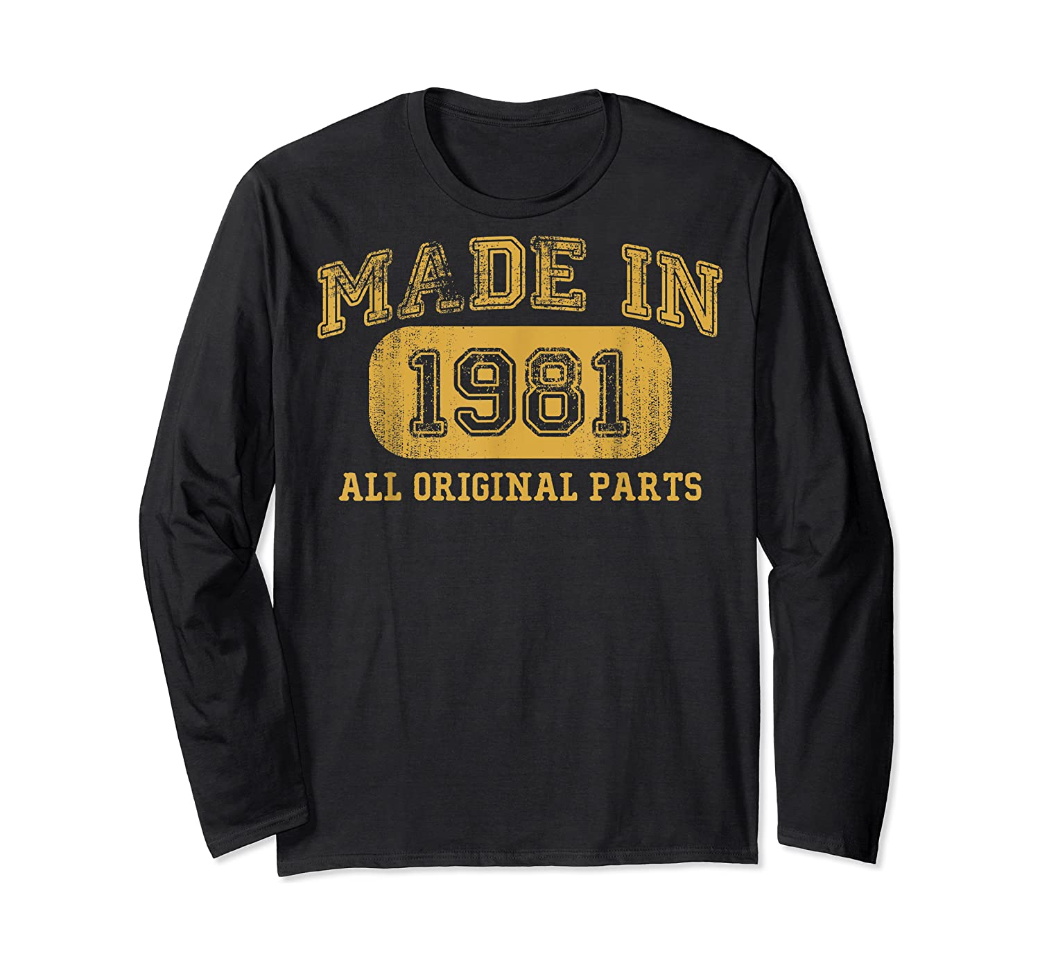 Made In 1981 Birthday Gifts 39 Year Old Birthday 39 Bday Shirts Long Sleeve T-shirt
