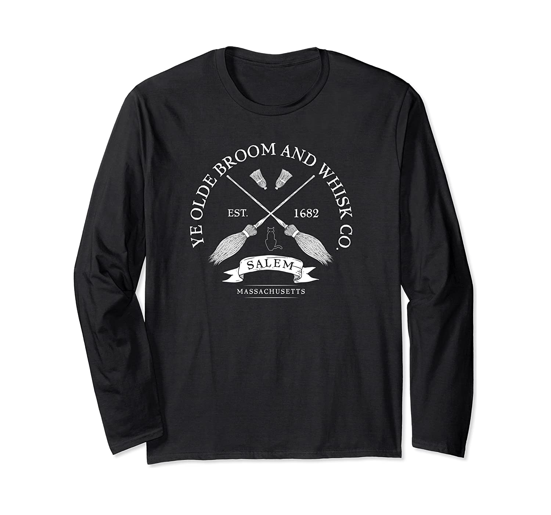 Ye Olde Salem Broom Co Mass 1682 Halloween Long Sleeve Shirt