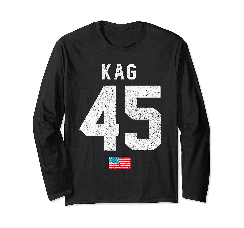 Kag 45 Keep America Great Vote Donald Trump 2020 Long Sleeve T-shirt