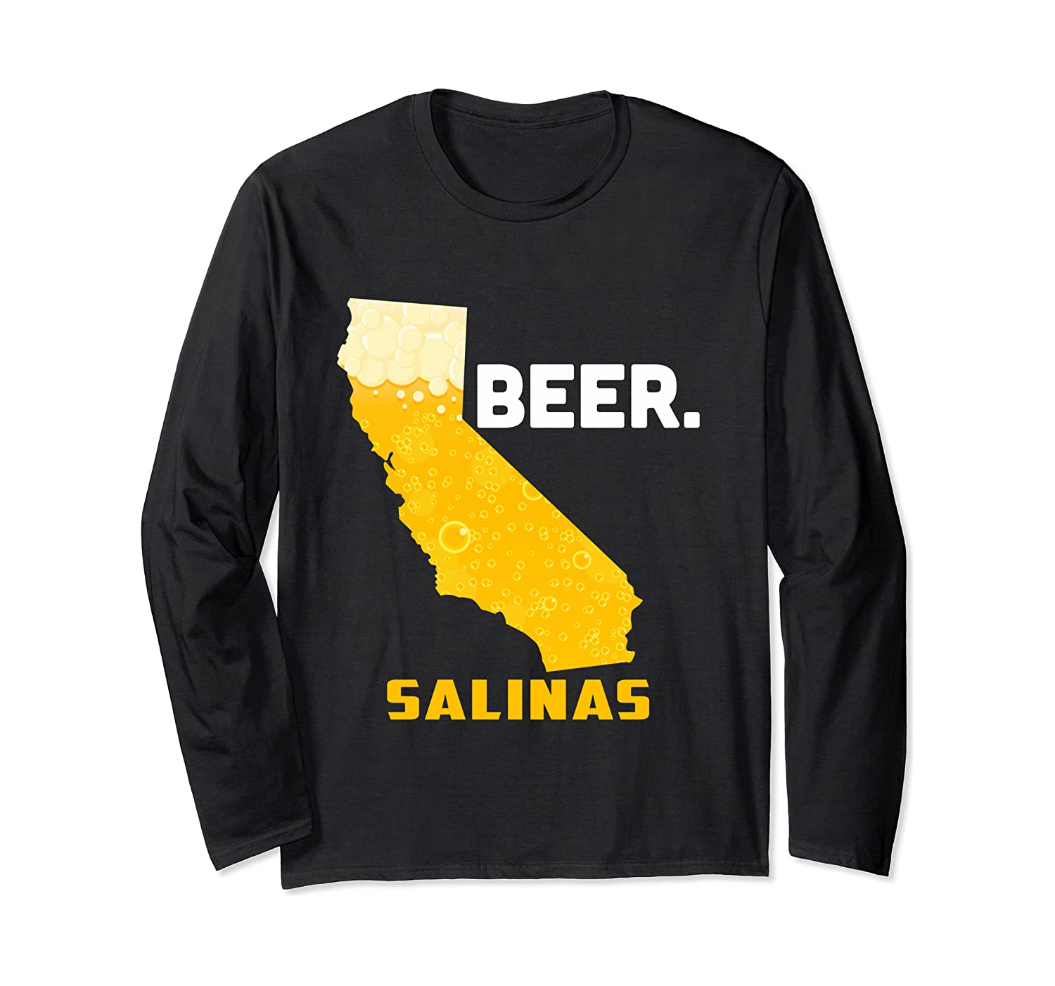 State CA California Drinking Home Love Beer Salinas City Long Sleeve T-Shirt