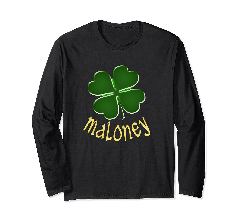 Maloney Irish Surname St Patrick's Day Holiday Family Gift Long Sleeve T-Shirt-Awarplus