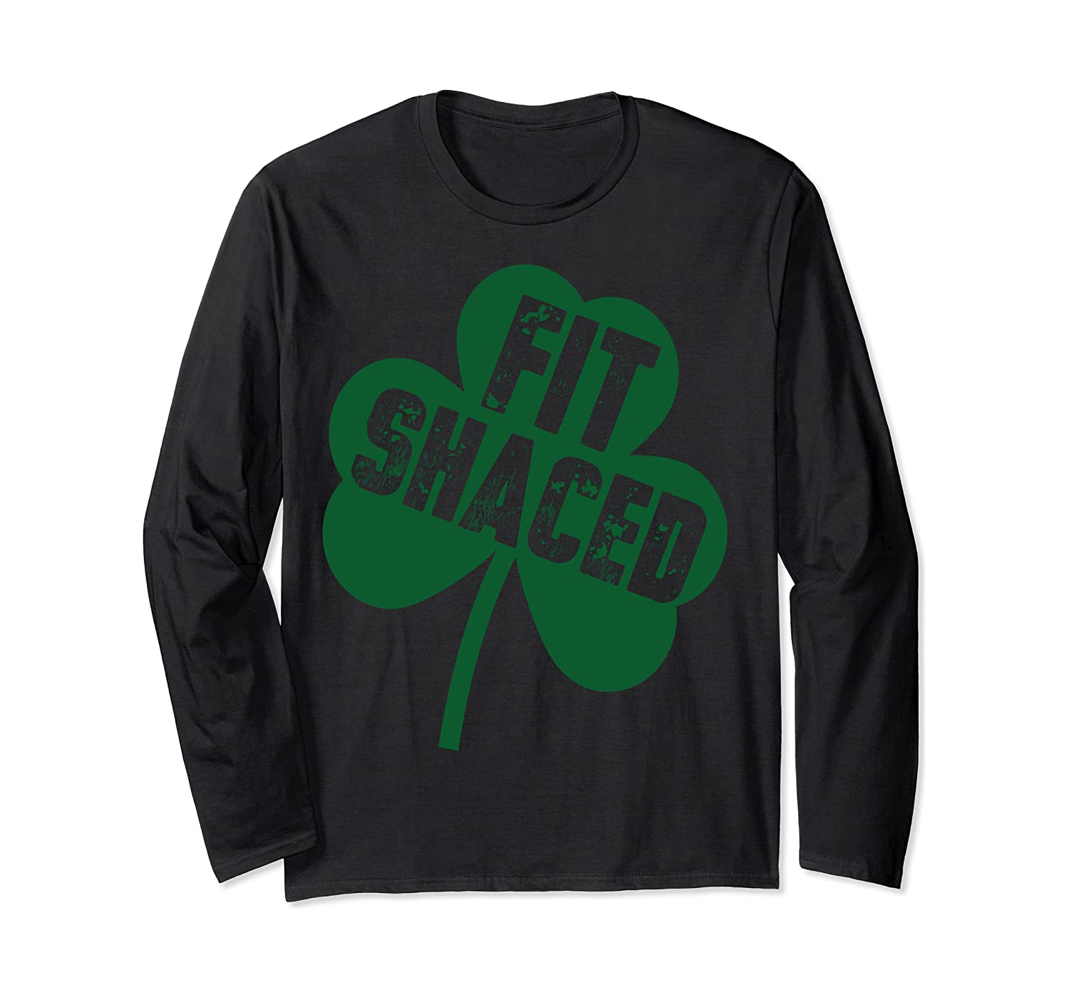 Fit Shaced Long Sleeve Tee St Patricks Day Shamrock Gift Long Sleeve T-shirt