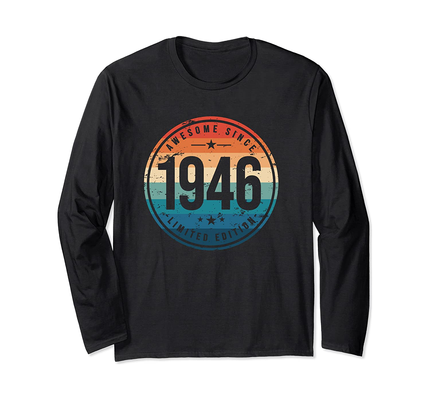 Awesome Since 1946 – 74 Years Old, 74th Birthday Gift Long Sleeve T-Shirt-Yolotee