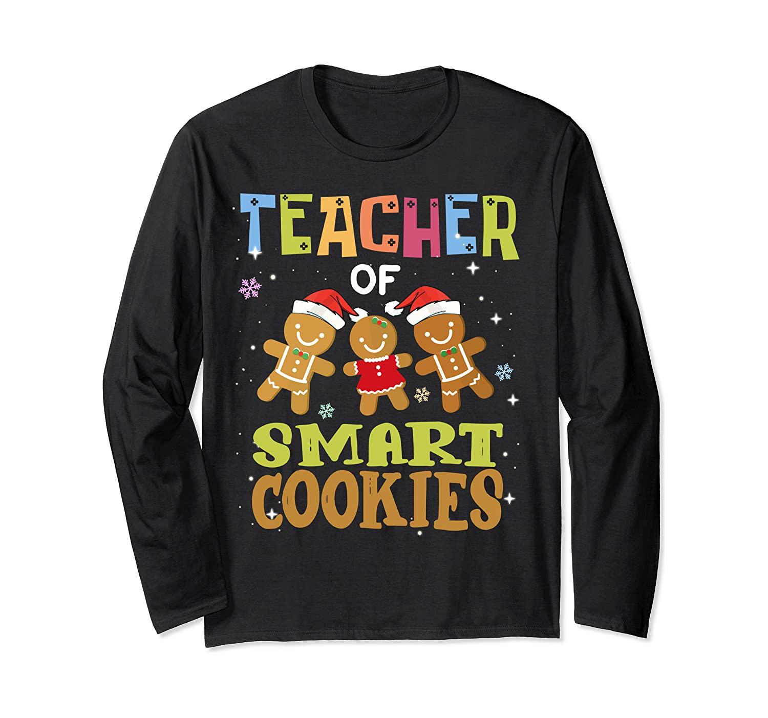 Teacher of Smart Cookies Teaching Christmas Pajamas Baking Long Sleeve T-Shirt