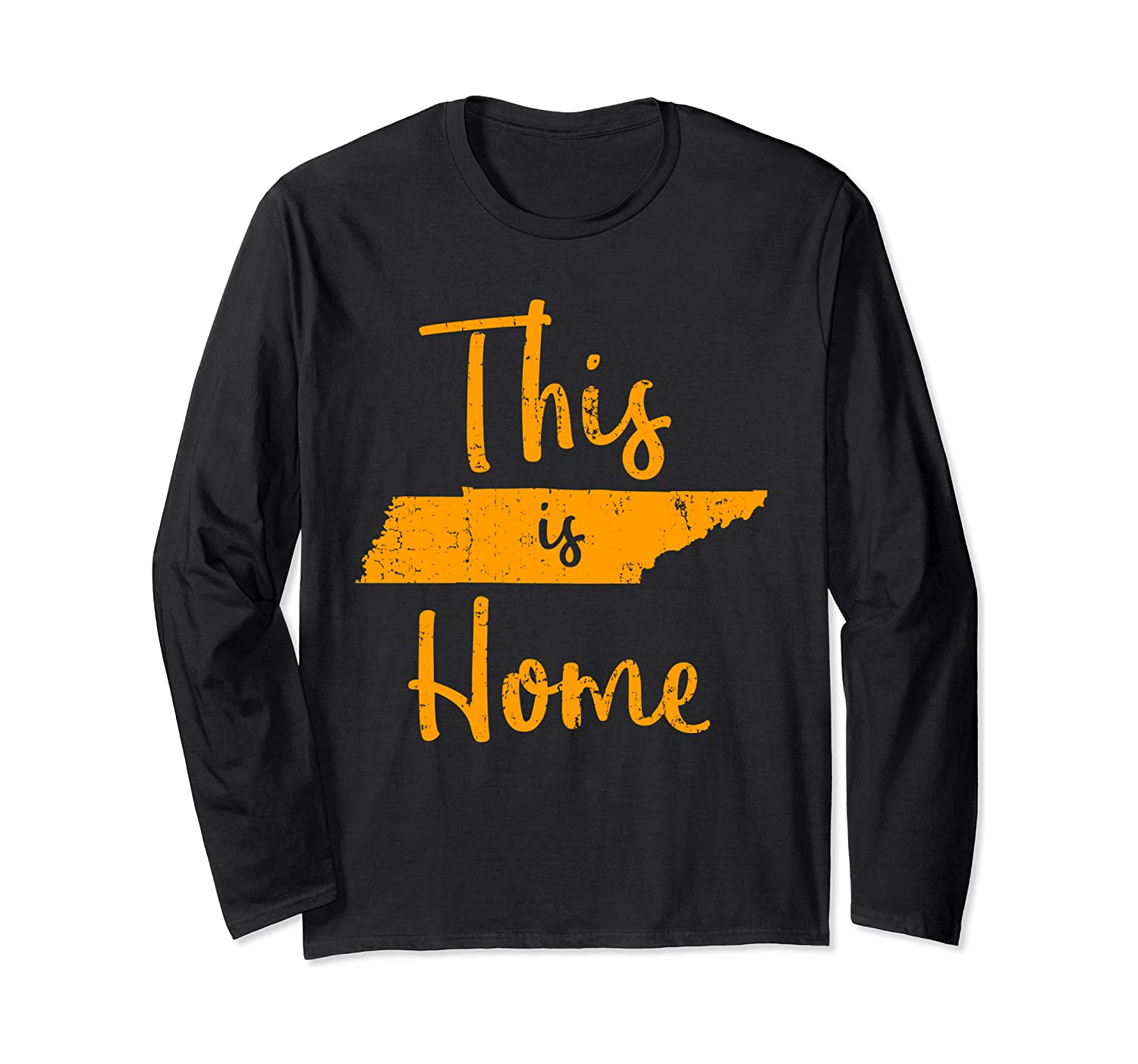Distressed Tennessee State Graphic Gift Orange This is Home Long Sleeve T-Shirt