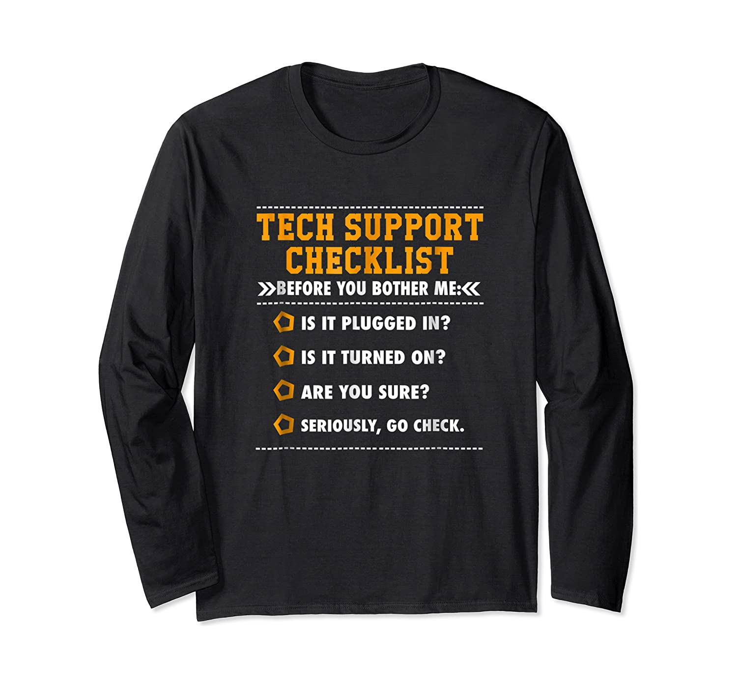 Funny Tech Support Checklist Sysadmin Gift Shirts Long Sleeve T-shirt