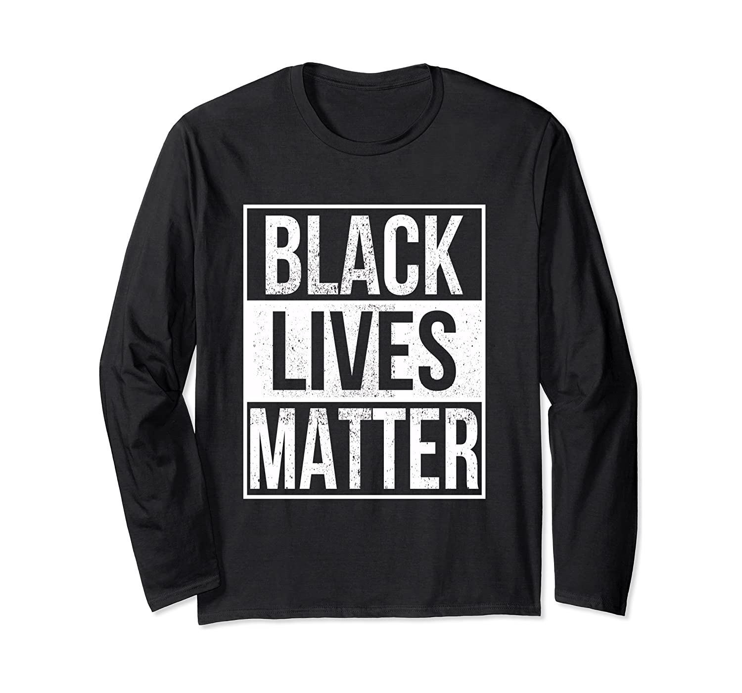 Black Lives Matter Long Sleeve BLM TShirt