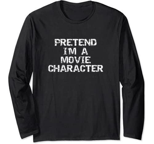 Lazy Halloween Costume Funny Pretend I'm A Movie Character Long Sleeve T Shirt