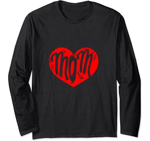 Funny Heart Mom Shirt I Love Mom Mothers Day Gift Women Long Sleeve T Shirt