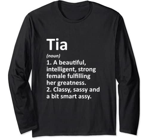 Tia Definition Personalized Name Funny Christmas Gift Long Sleeve T Shirt