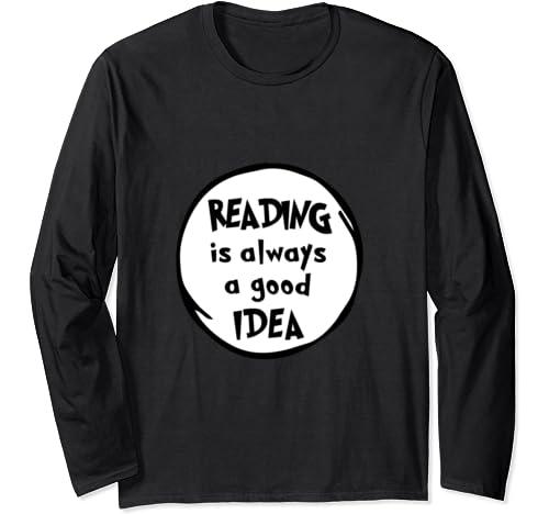 Teacher Reading Is Always A Good Idea Funny Educator Long Sleeve T Shirt
