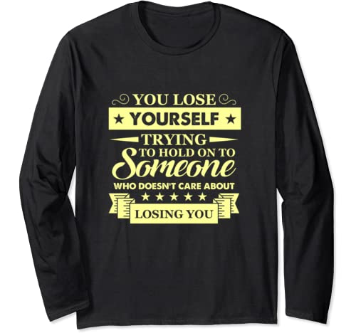 Sometimes You Just Have To Move On   Motivational Gifts Long Sleeve T Shirt