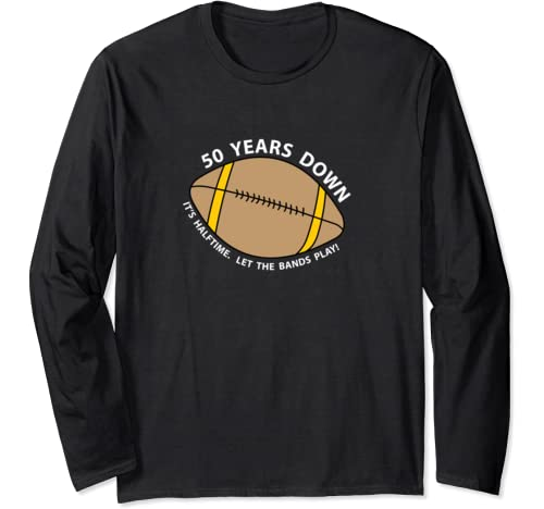 50th Birthday Football Long Sleeve T Shirt