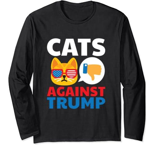 Cats Against Trump Anti Trump 2020 Gift Long Sleeve T Shirt