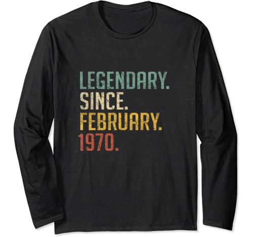 Legendary February 1970 Retro Vintage 50th Birthday Gift Tee Long Sleeve T Shirt