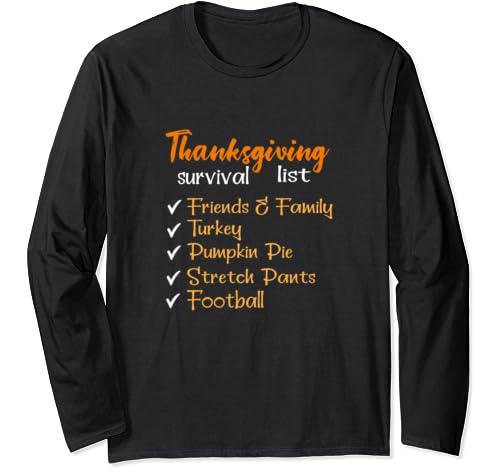 Thanksgiving Checklist Funny Survival List Football Long Sleeve T Shirt