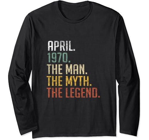 April 1970 Man Myth Legend 50th Birthday Gift 50 Yrs Old Long Sleeve T Shirt