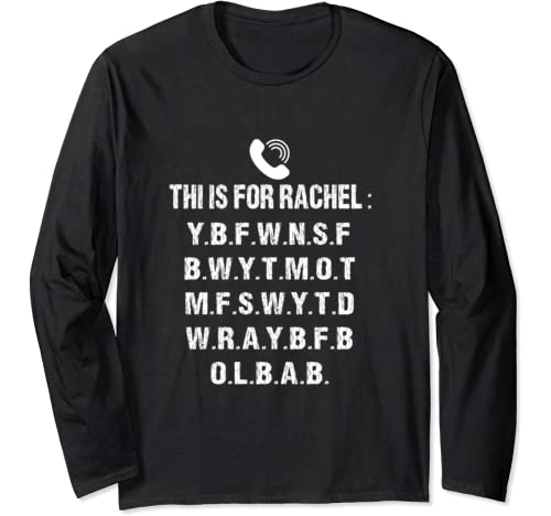 Voicemail Viral Funny Meme Shirt This Is For Rachel Long Sleeve T Shirt