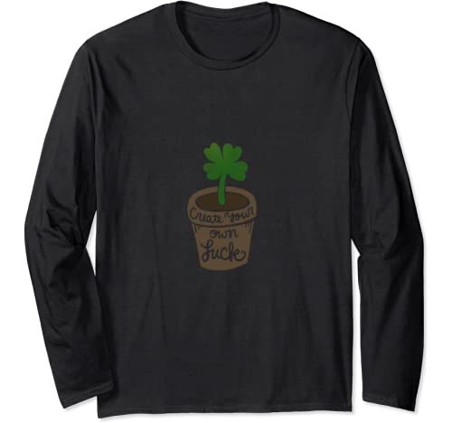 Create Your Own Luck Fun Lucky Shamrock Long Sleeve T Shirt