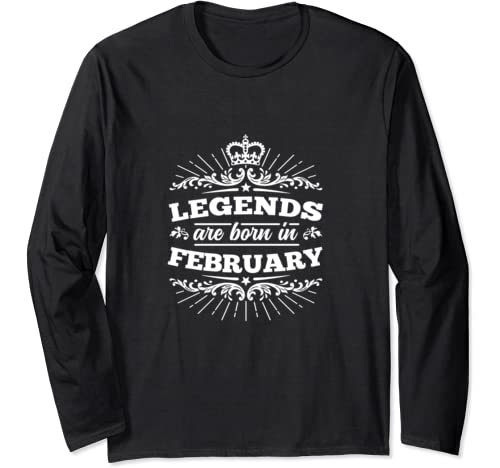 Legends Are Born In February Cool Vintage Graphic Birth Dark Long Sleeve T Shirt