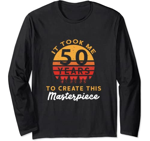 Retro Sunset 50 Years Old Masterpiece Funny 50th Birthday Long Sleeve T Shirt