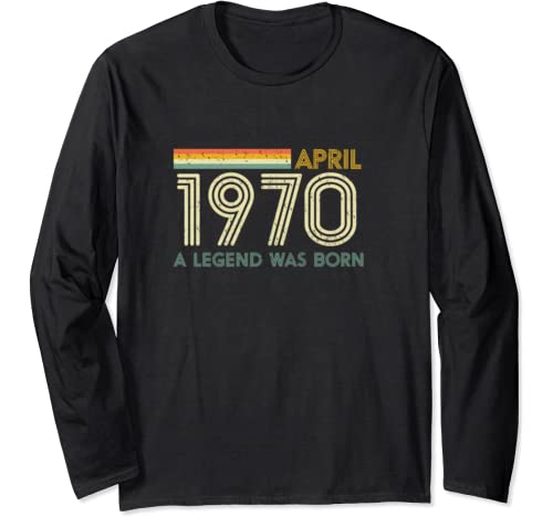 50th Birthday Shirts April 1970 Fifty Years Old Men Gift Long Sleeve T Shirt