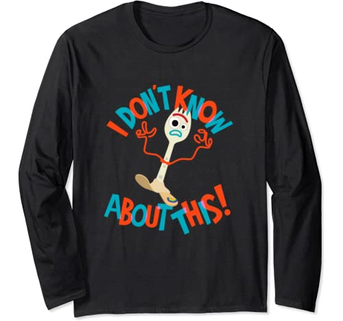 Disney Pixar Toy Story Forky I Don't Know About This Long Sleeve T Shirt