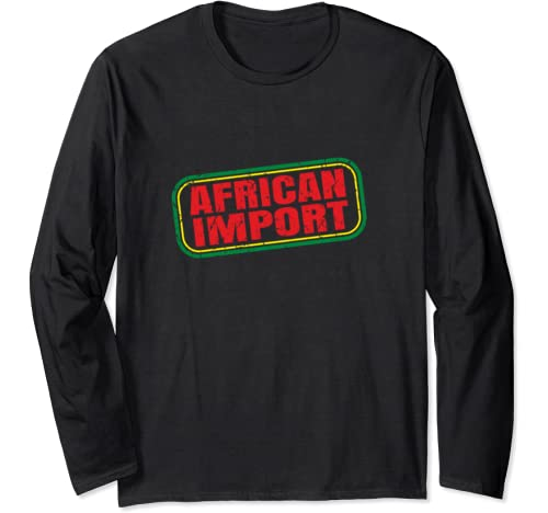 Black History Month T Shirt | African Import | 1619 Long Sleeve T Shirt