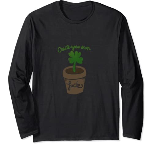 Create Your Own Luck Cute Lucky Long Sleeve T Shirt