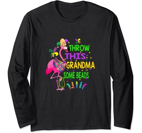 Throw This Grandma Some Beads Mardi Gras T Shirt Long Sleeve T Shirt