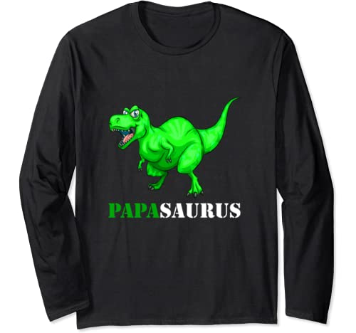 Funny Papasaurus Dinosaur T Rex Fathers Day Gift Papa Saurus Long Sleeve T Shirt