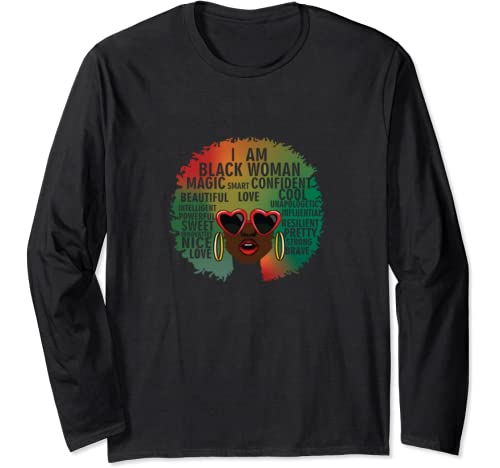 I Am Black Woman   Black History Month Long Sleeve T Shirt