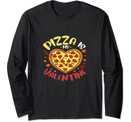 Pizza Is My Valentine Heart Cute Funny Valentine's Day Girl Long Sleeve T Shirt