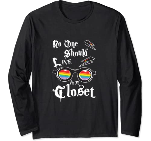 No One Should Live In A Closet   Lgbt Lgbtq Gay Pride Gift Long Sleeve T Shirt