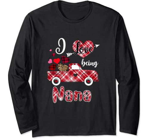 I Love Being Nana Red Plaid Truck Heart Valentines Day Long Sleeve T Shirt