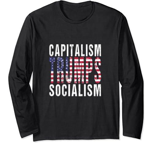 Capitalism Trumps Socialism   Us Flag Trump Anti Socialism Long Sleeve T Shirt