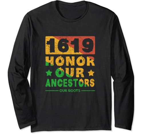 1619 Our Ancestors Project, Black History Month Long Sleeve T Shirt