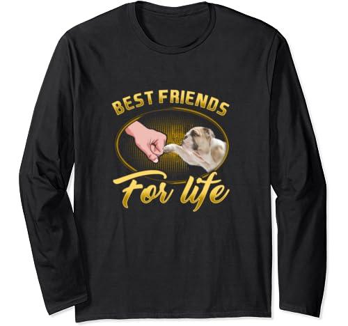 Bulldog Best Friends For Life Dog Gift Friend Long Sleeve T Shirt