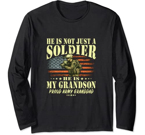 My Grandson Is A Solider   Proud Army Granddad Grandpa Gift Long Sleeve T Shirt