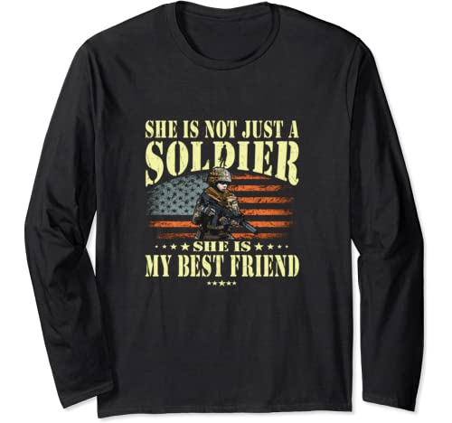My Best Friend Is A Solider Hero   Proud Army Friend Gift Long Sleeve T Shirt