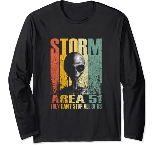 Storm Area 51 Alien Ufo They Can't Stop All Of Us, Vintage Long Sleeve T Shirt