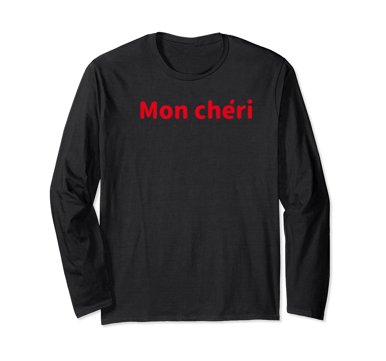 Mon I My Darling Honey In French Shirts Long Sleeve T-shirt